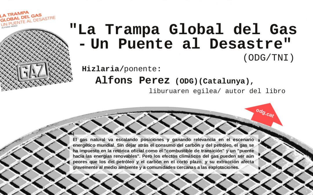 """Presentación del libro """"La Trampa Global del Gas – Un Puente al Desastre"""""""