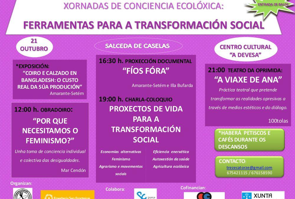 XORNADAS DE CONCIENCIA ECOLÓXICA: FERRAMENTAS PARA A TRANSFORMACIÓN SOCIAL. SALCEDA DE CASELAS