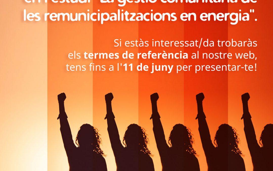 """Obrim convocatòria per a treballar en l'estudi """"La gestió comunitària de les remunicipalitzacions en energia""""."""