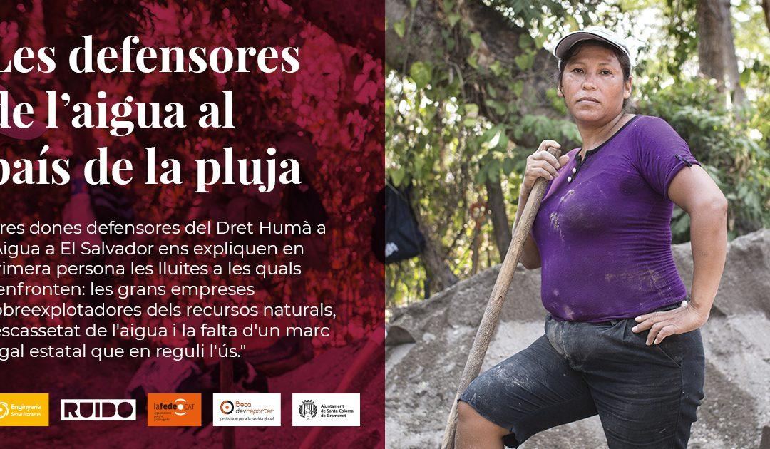 """Exposició """"Les defensores de l'Aigua al país de la pluja"""""""