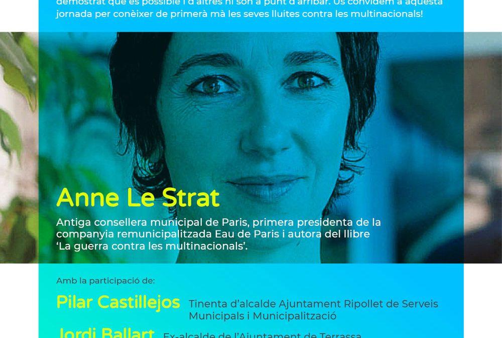 Xerrada – Remunicipalització: recuperant el govern de l'aigua. Experiències de París, Terrassa, Ripollet i Barcelona.