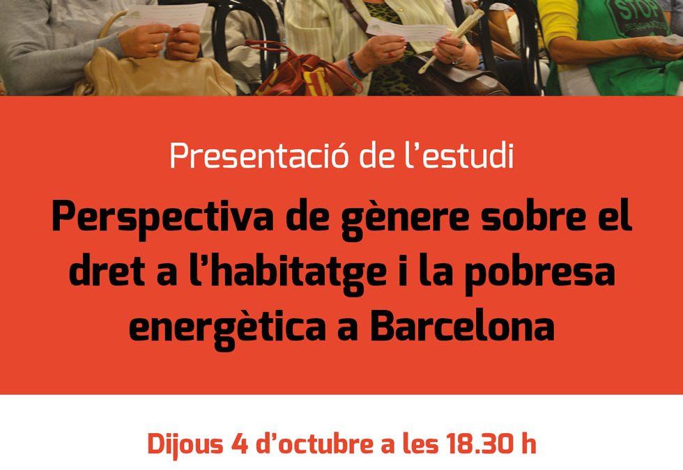 """Presentem l'estudi """"Perspectiva de gènere sobre el dret a l'habitatge i la pobresa energètica a Barcelona"""""""