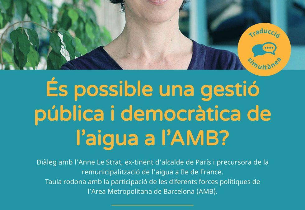"""Xerrada-debat """"És possible una gestió pública i democràtica de l'aigua a l'AMB?"""""""