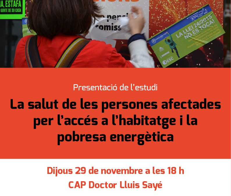 Presentem l'estudi: La salut de les persones afectades per l'accés a l'habitatge i la pobresa energètica