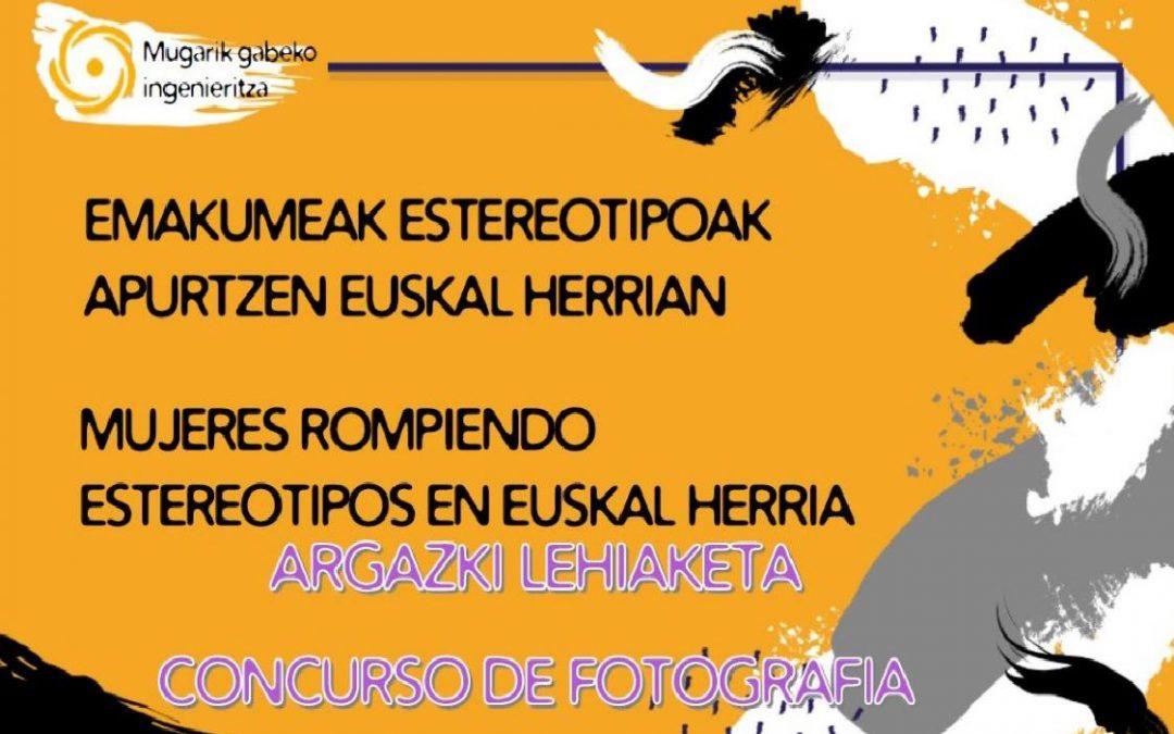 ARGAZKI LEHIAKETA: Emakumeak estereotipoak apurtzen Euskal Herrian