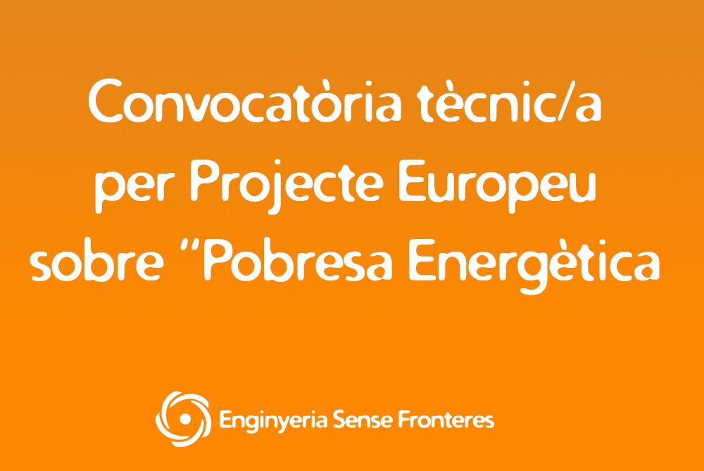 Des d'ESF obrim convocatòria per a cobrir una plaça de tècnic/a en un projecte europeu sobre Pobresa energètica