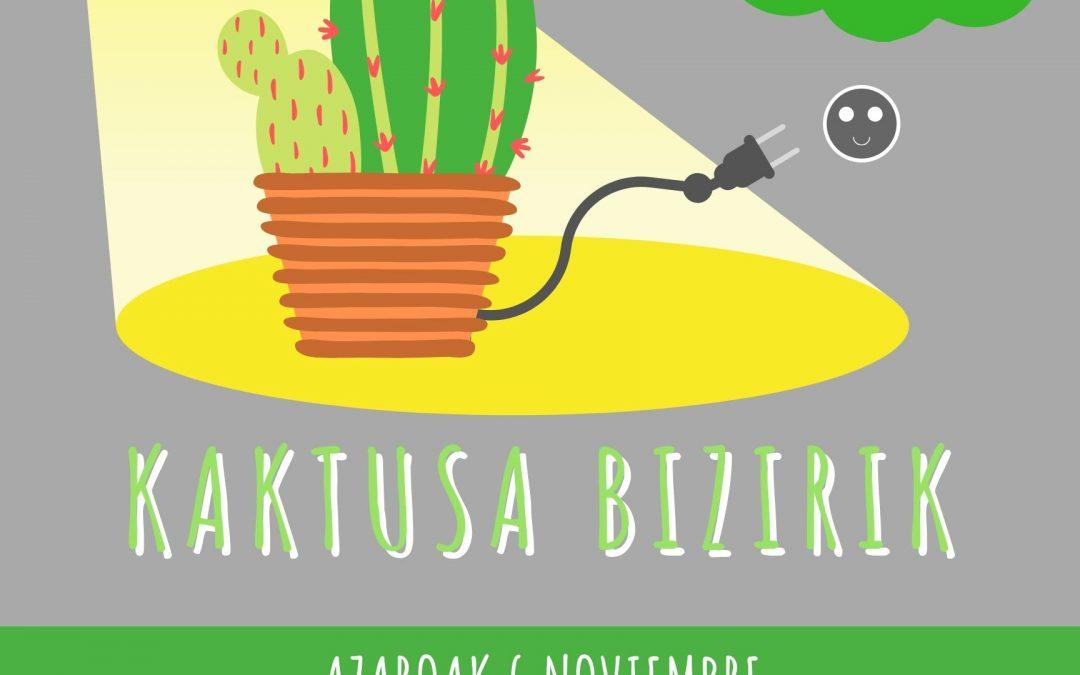 «Kaktusa Bizirik» sigue su gira!