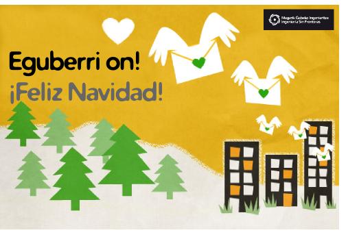 Ingeniería Sin Fronteras País Vasco os deseamos una feliz navidad no consumista!!!