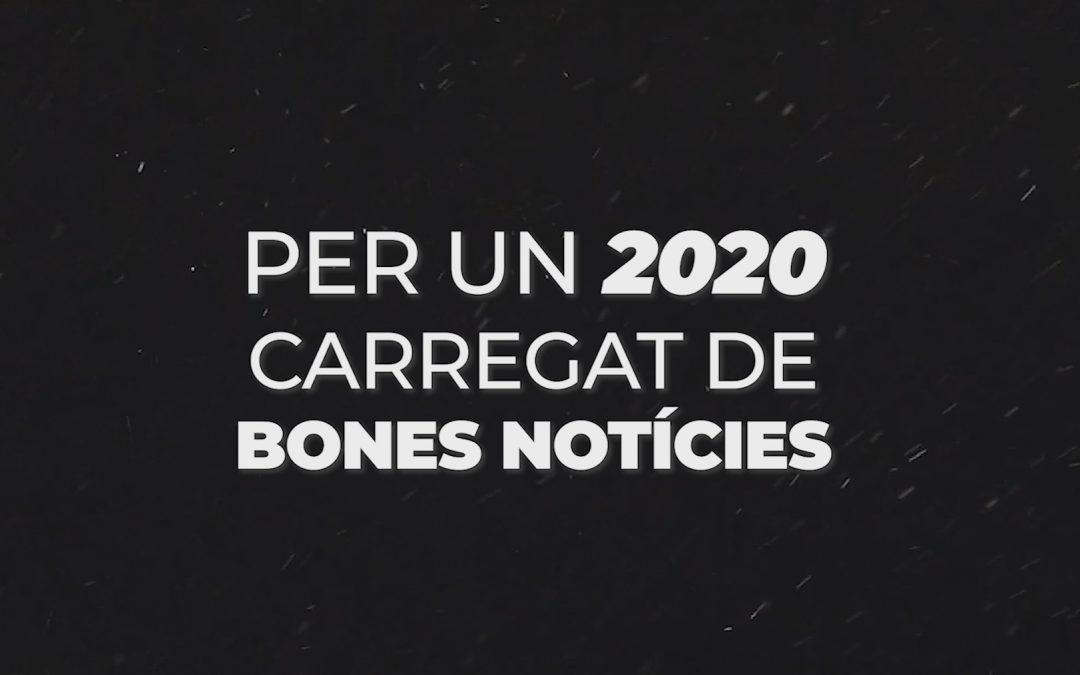 Per un 2020 carregat de bones notícies!