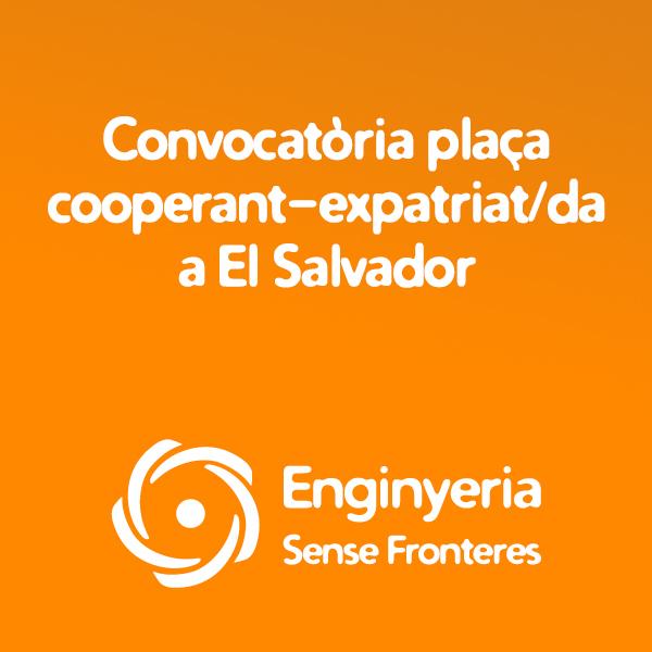 Convocatòria Plaça de Cooperant-Expatriat/da a El Salvador
