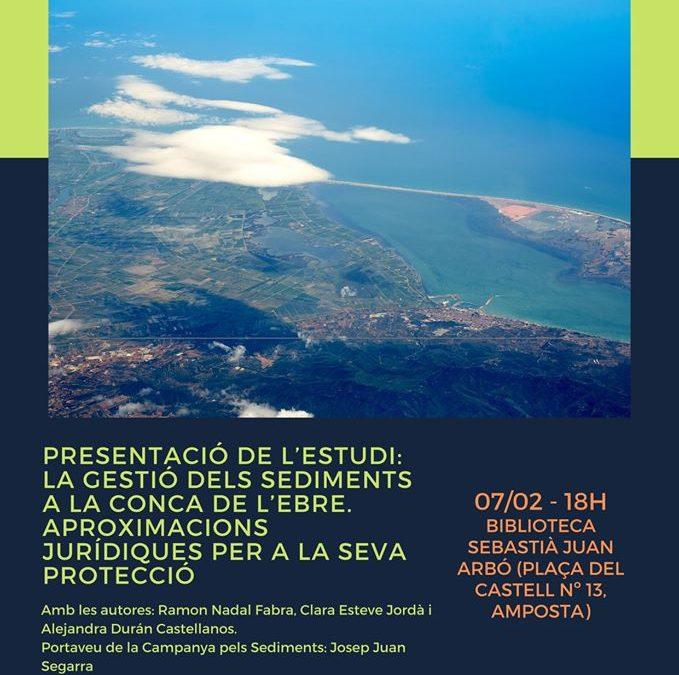 """Presentació de l'estudi """"La gestió dels sediments a la Conca de l'Ebre"""""""