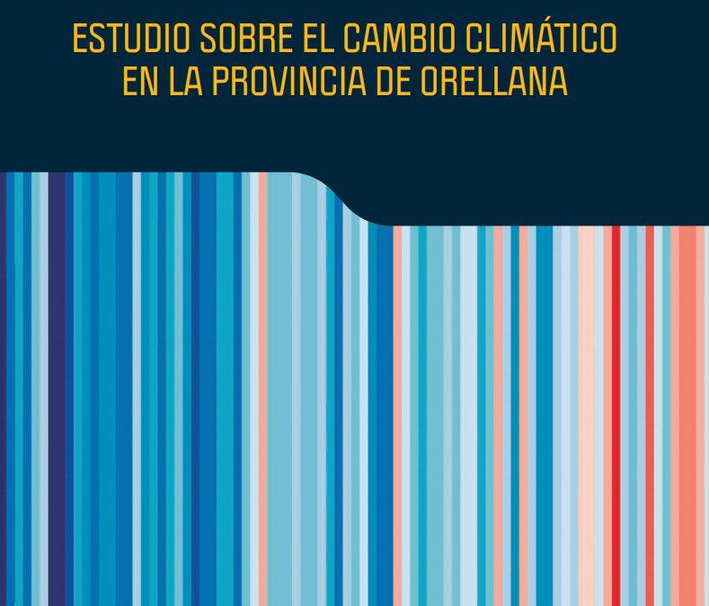 Estudio sobre el cambio climático en la provincia de Orellana, Ecuador