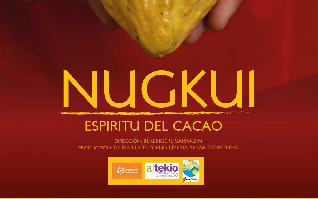 Estrena online i debat: Nugkui, espíritu del cacao