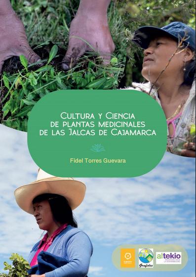 Cultura y Ciencia de plantas medicinales de las Jalcas de Cajamarca