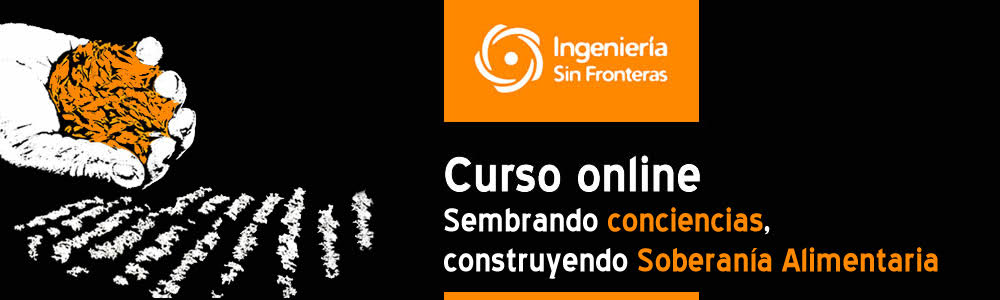 """Cursoonline de Soberanía Alimentaria: """"Sembrando Conciencias, Construyendo Soberanía Alimentaria"""""""