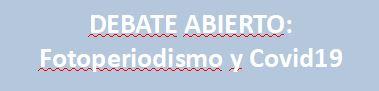 DEBATE: Fotoperiodismo y Covid19