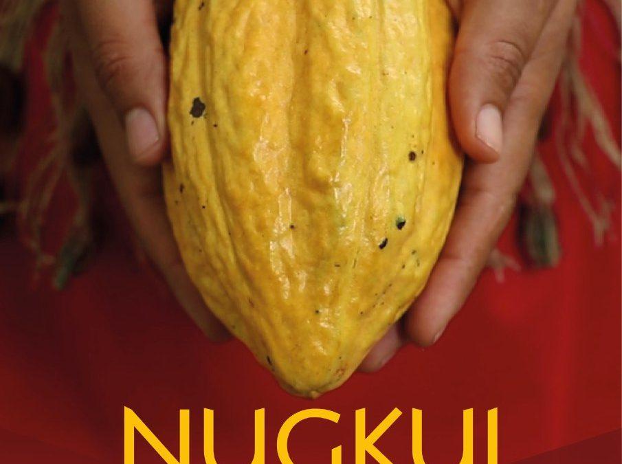 Documental Nugkui Espíritu del Cacao