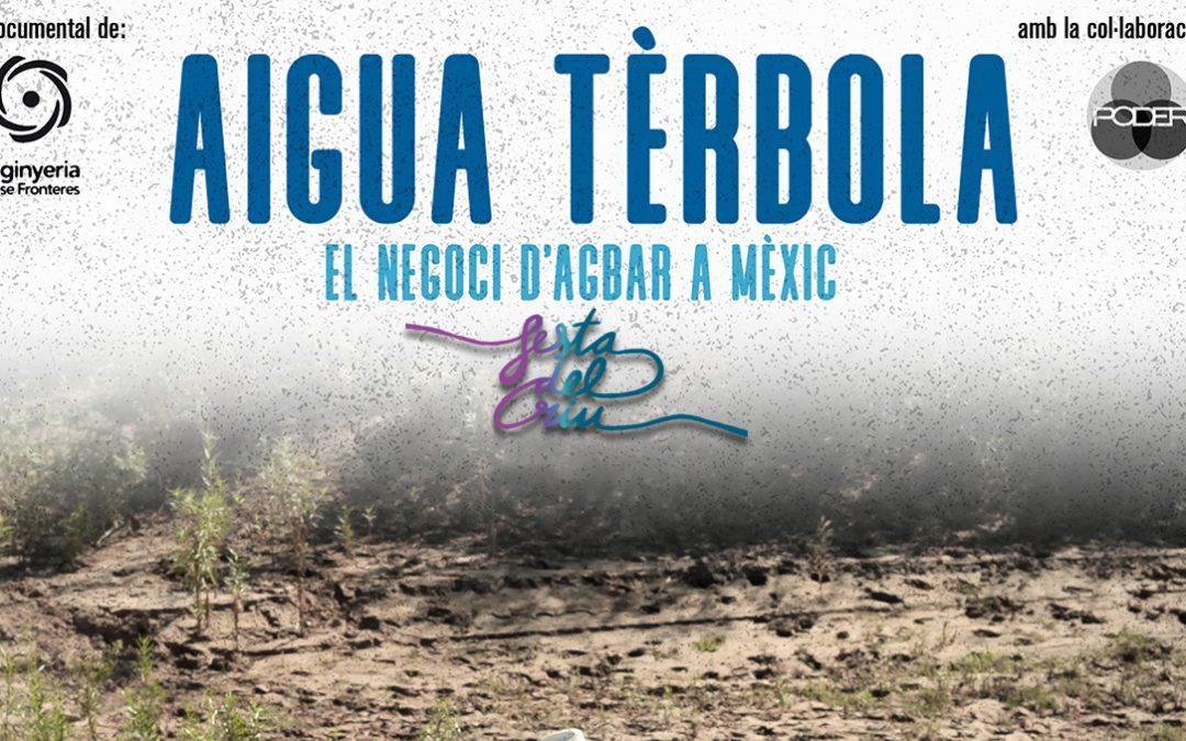 """Debat sobre el documental """"Aigua Terbòla, el negoci d'Agbar a Mèxic"""" a la Festa del Riu de Manresa"""