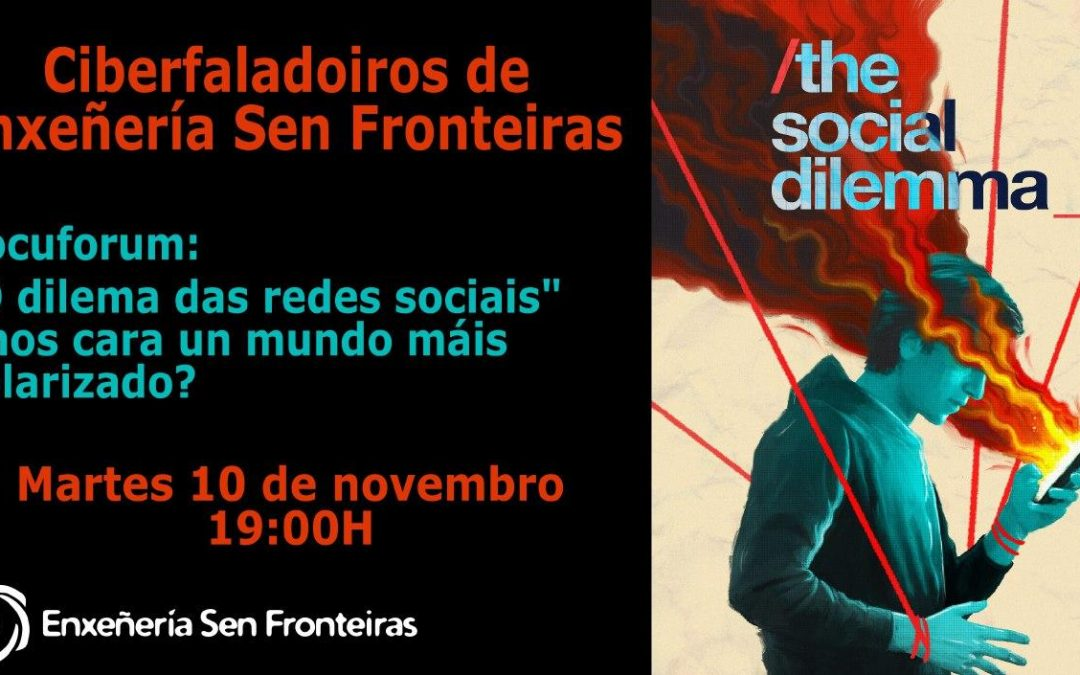 Ciberfaladoiro: El Dilema de las Redes Sociales