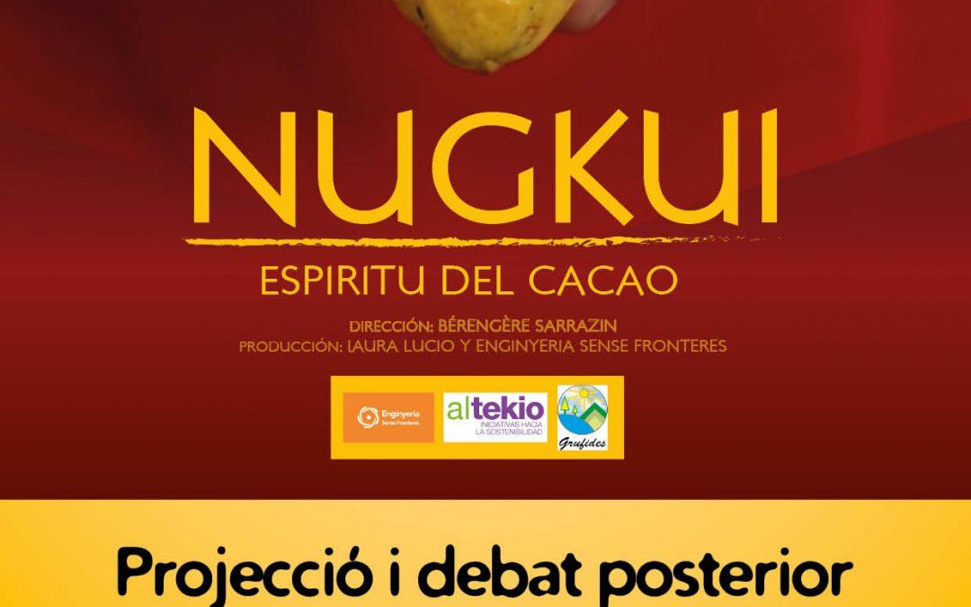 """Projecció documental i debat sobre """"Nugkui, espíritu del cacao"""" en la II Setmana del Consum Responsable 2020"""