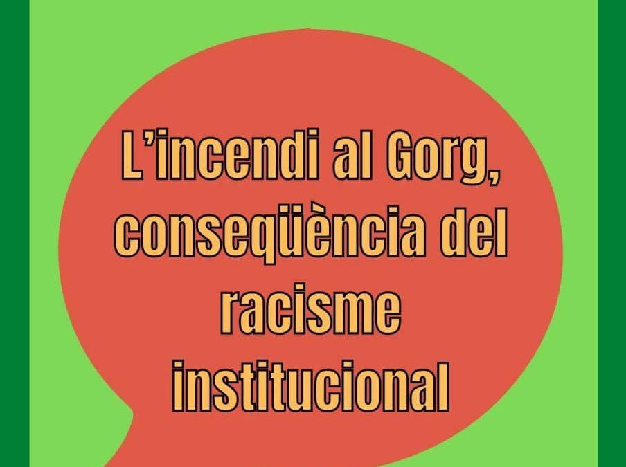 [COMUNICAT] L'incendi al Gorg, conseqüència del racisme institucional