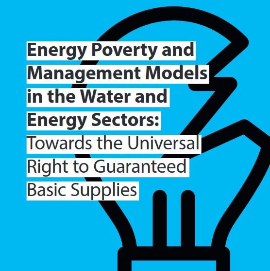 Energy Poverty and Management Models in the Water and Energy Sectors: Towards the Universal Right to Guaranteed Basic Supplies