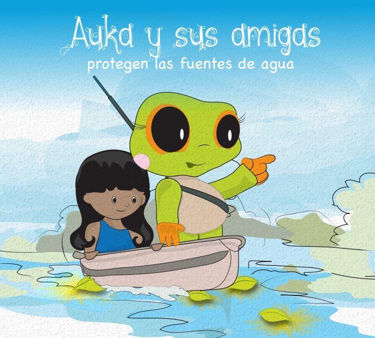 Auka y sus amigas protegen el agua de los ríos