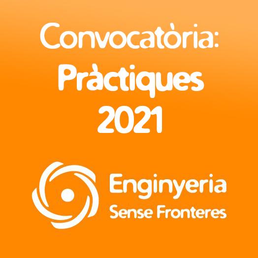 Convocatòria: Pràctiques 2021