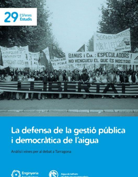 El dret humà a l'aigua, aterrant el debat a Tarragona