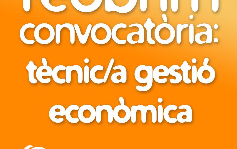 Convocatòria reoberta: Tècnic/a de comptabilitat i gestió econòmica