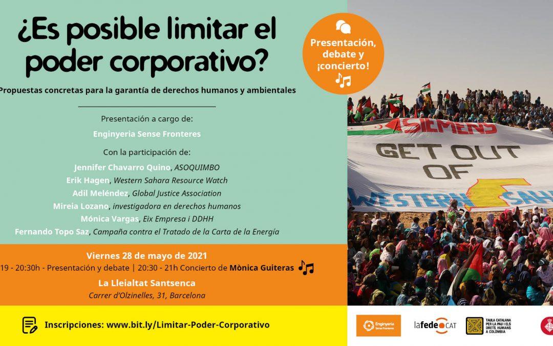 ¿Es posible limitar el poder corporativo? Propuestas concretas para la garantía de derechos humanos y ambientales