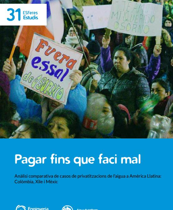 Pagar fins que faci mal, comunitats de llatinoamèrica contr els abusos de Agbar
