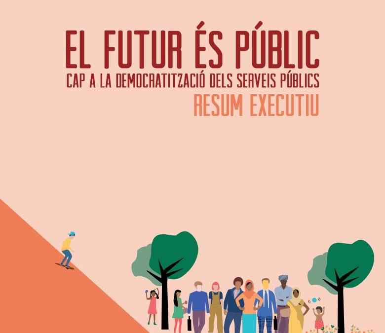 Resum executiu: El futur és públic
